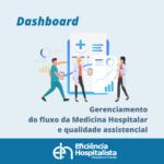 Dashboard ferramenta que gerencia a demanda hospitalar