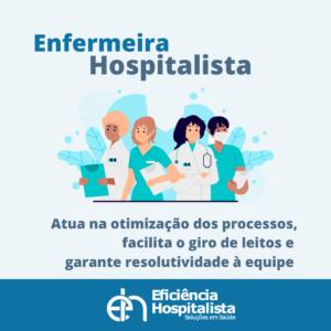 card sobre a enfermeira hospitalista que é importante para a equipe