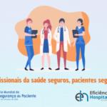 card aborda a segurança do trabalhador da saúde e dos pacientes